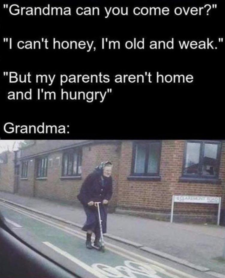 Name:  when-grandma-comes-over.jpg Views: 47 Size:  88.3 KB